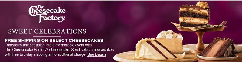 Cheesecake factory free shipping
